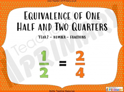 Equivalence of One Half and Two Quarters - Year 2