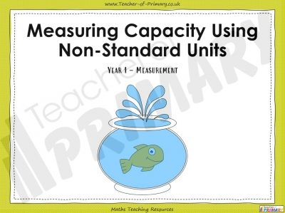 Measuring Capacity Using Non-Standard Units - Year 1