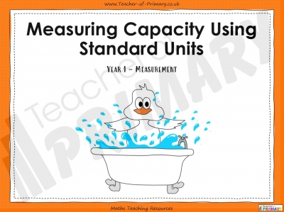 Measuring Capacity Using Standard Units - Year 1